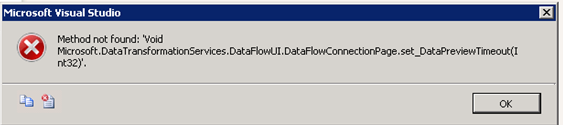 SQL SSIS Editor Error - Method not found set_DataPreviewTimeout(Int32)